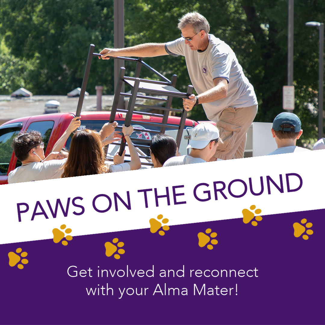 Paws on the Ground. Get involved an reconnect to your Alma Mater.