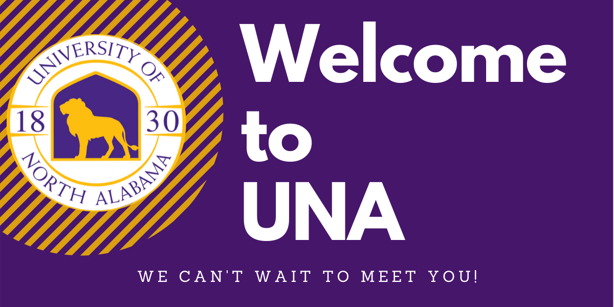 UNA's Newest Student is You!